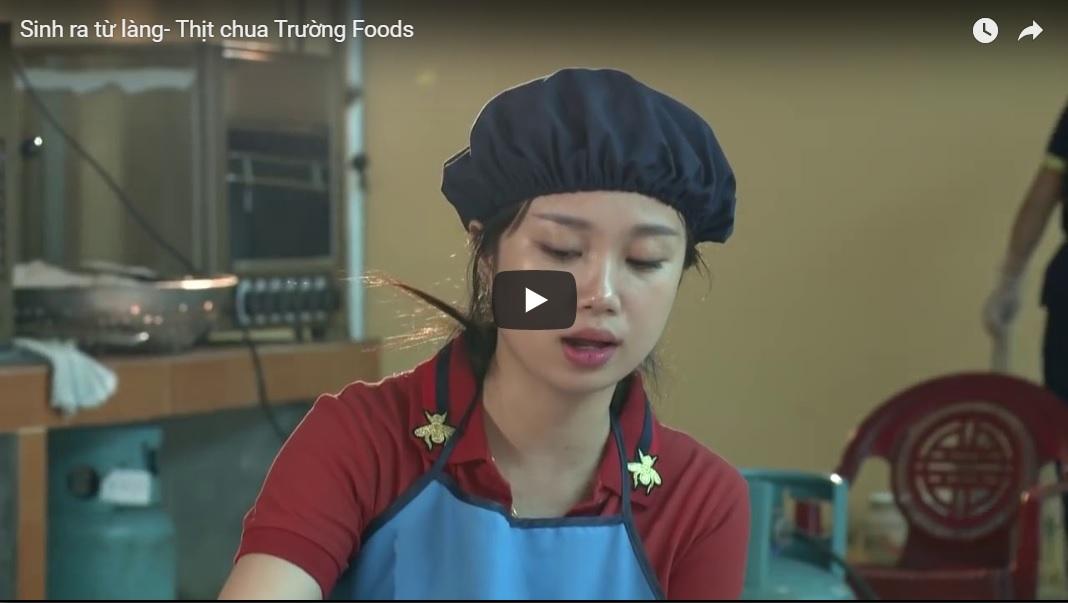 Thịt chua Trường Foods – chương trình sinh ra từ làng
